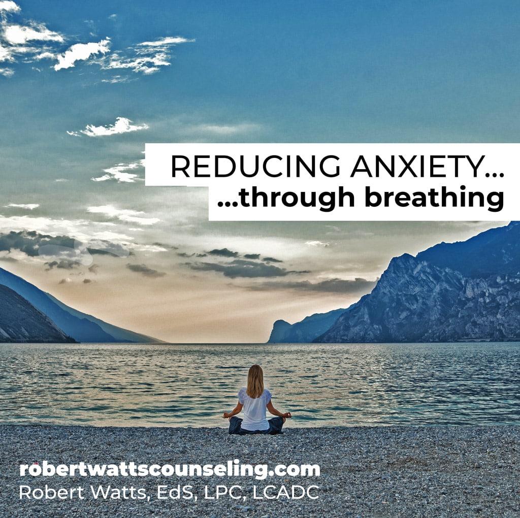 reducing anxiety through breathing